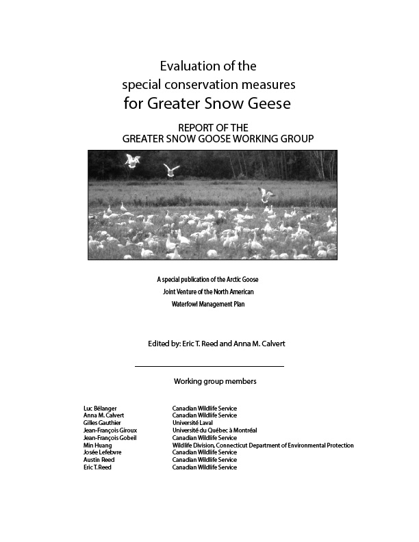 The Evaluation of the Special Conservation Measures for the Greater Snow Geese